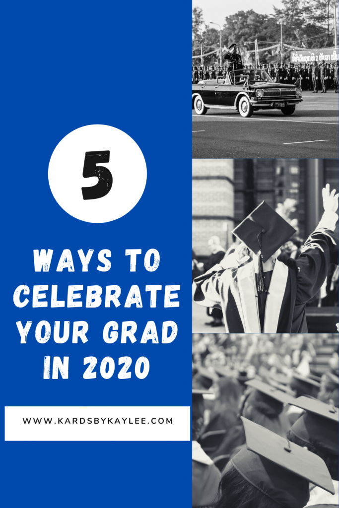 ways to celebrate Graduation in 2020