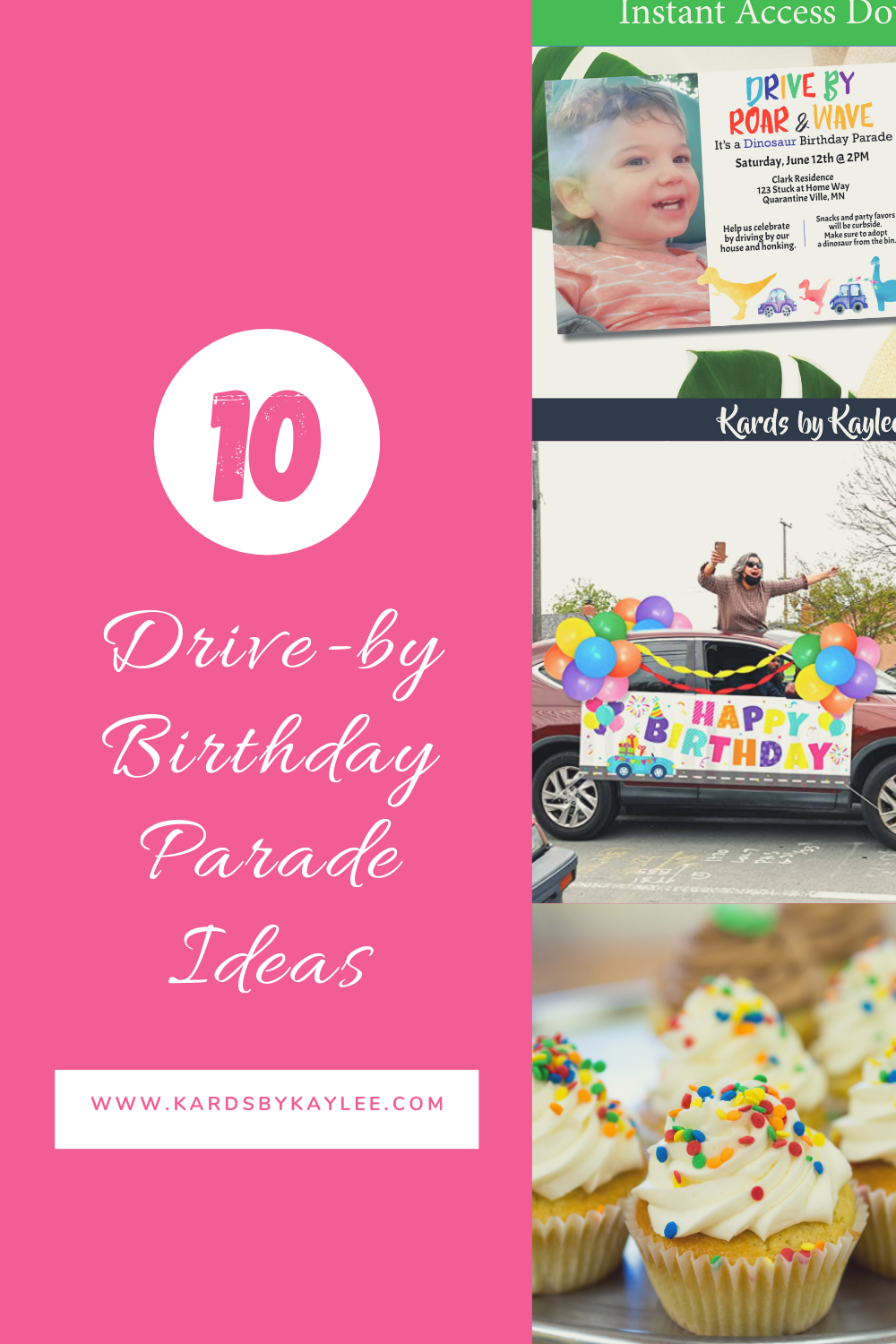 Drive By Birthday Parade Ideas Kards By Kaylee Drive Thru Party